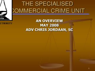 the specialised  commercial crime unit