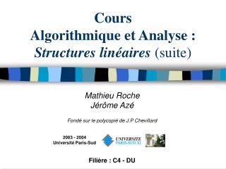 Cours  Algorithmique et Analyse : Structures lin aires suite