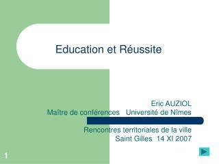 Education et R ussite