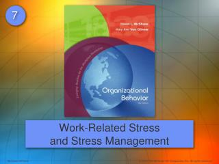 Work-Related Stress and Stress Management