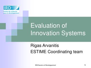 Evaluation of Innovation Systems