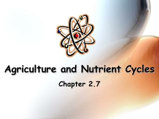 Agriculture and Nutrient Cycles