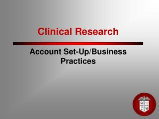 Clinical Research  Account Set-Up