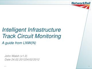 Intelligent Infrastructure Track Circuit Monitoring A guide from LNWN