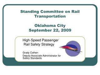 Standing Committee on Rail Transportation  Oklahoma City   September 22, 2009