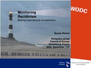 monitoring  recidivism  making international comparisons