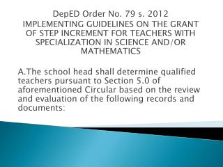 DepED Order No. 79 s. 2012 IMPLEMENTING GUIDELINES ON THE GRANT OF STEP INCREMENT FOR TEACHERS WITH SPECIALIZATION IN SC