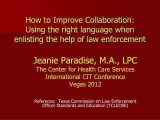 How to Improve Collaboration:  Using the right language when enlisting the help of law enforcement