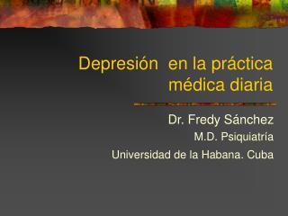 Depresi n  en la pr ctica m dica diaria
