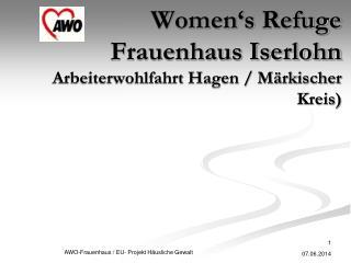 Women s Refuge Frauenhaus Iserlohn Arbeiterwohlfahrt Hagen