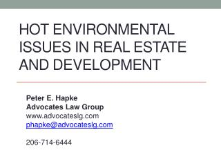 Hot Environmental Issues in Real Estate and Development