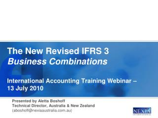 The New Revised IFRS 3 Business Combinations  International Accounting Training Webinar   13 July 2010