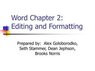 Word Chapter 2: Editing and Formatting