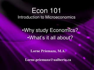 Econ 101 Introduction to Microeconomics