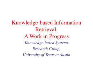 Knowledge-based Information Retrieval: A Work in Progress