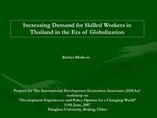 Increasing Demand for Skilled Workers in Thailand in the Era of Globalization