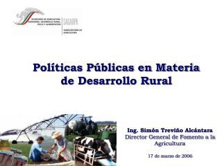 Pol ticas P blicas en Materia de Desarrollo Rural