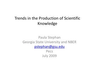 Trends in the Production of Scientific Knowledge