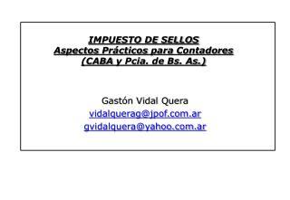 IMPUESTO DE SELLOS Aspectos Pr cticos para Contadores CABA y Pcia. de Bs. As.