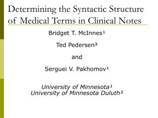 Determining the Syntactic Structure of Medical Terms in Clinical Notes
