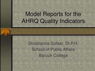 Model Reports for the AHRQ Quality Indicators