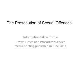 The Prosecution of Sexual Offences