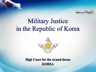 High Court for the Armed forces KOREA