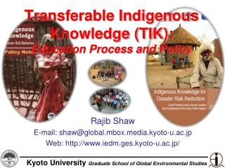 Transferable Indigenous Knowledge TIK: Education Process and Policy