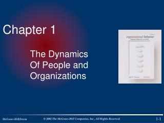 The Dynamics Of People and Organizations