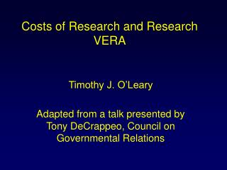 Costs of Research and Research VERA