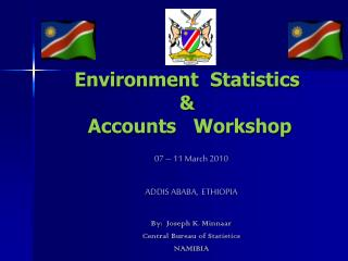 Environment  Statistics   Accounts   Workshop