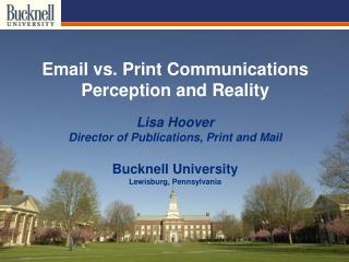 Email vs. Print Communications Perception and Reality