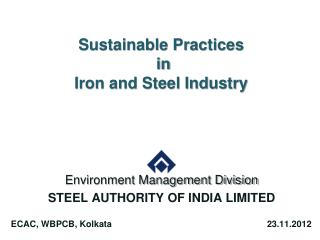 Sustainable Practices  in  Iron and Steel Industry