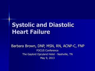 Systolic and Diastolic Heart Failure