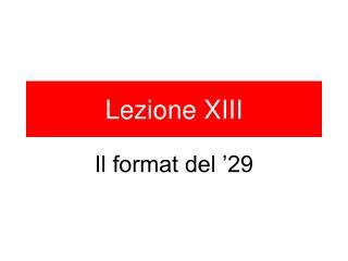 Lezione XIII
