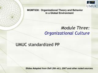 Module Three: Organizational Culture