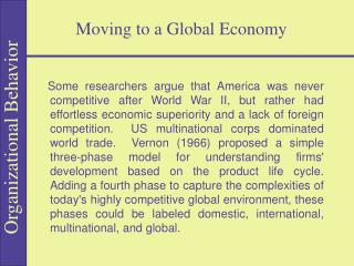 Moving to a Global Economy