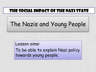 The Nazis and Young People