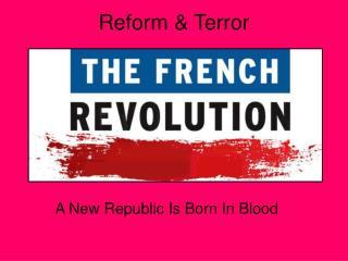 Reform  Terror