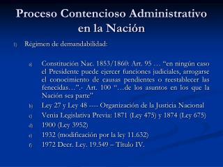 Proceso Contencioso Administrativo en la Naci n