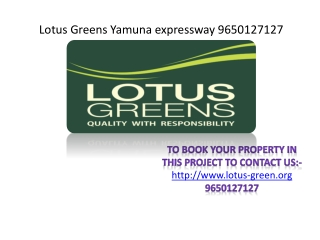 New upcoming project Lotus Greens at Yamuna Expressway