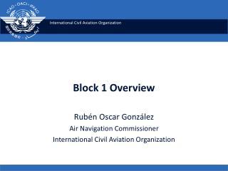 Block 1 Overview