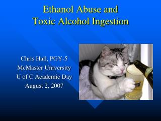 Ethanol Abuse and Toxic Alcohol Ingestion