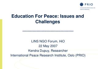 Education For Peace: Issues and Challenges