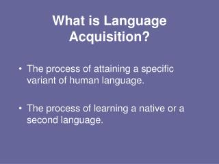 what is language acquisition