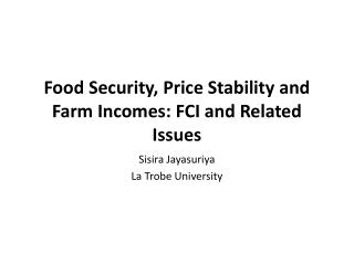 Food Security, Price Stability and Farm Incomes: FCI and Related Issues