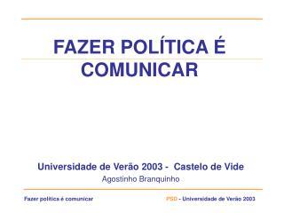 FAZER POL TICA   COMUNICAR