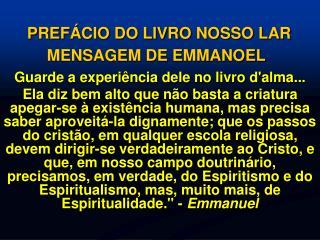 PREF CIO DO LIVRO NOSSO LAR MENSAGEM DE EMMANOEL