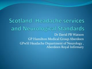 Scotland: Headache services and Neurological Standards