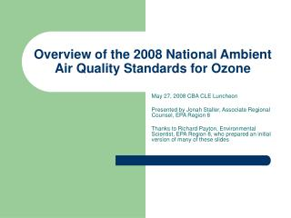 Overview of the 2008 National Ambient Air Quality Standards for Ozone